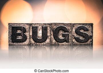 Bugs Concept Vintage Letterpress Type