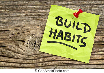 build habits reminder - self-development concept - ...