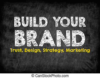 Build Your Brand concept. Black board with texture, background