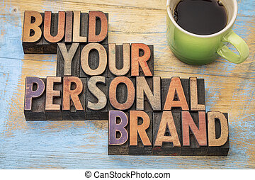 build your personal brand - motivational concept in vintage...