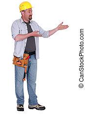 Builder gesturing