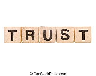 Building Blocks - Trust - The word Trust built by Building...