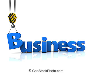 building buisiness - 3d illustration of building business...