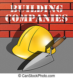 Building Companies Showing Housing Business 3d Illustration
