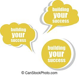 Building your success. Set of stickers, labels, tags. Business banners, Template for infographics vector