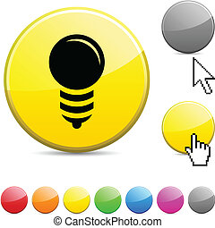 Bulb glossy button.