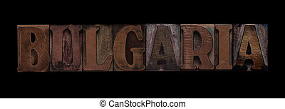 Bulgaria in old wood type