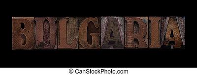 Bulgaria in old wood type