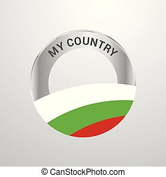 Bulgaria My Country Flag badge