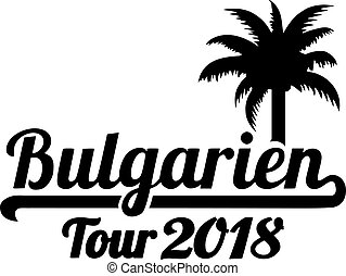 Bulgaria tour 2018 palmtree german