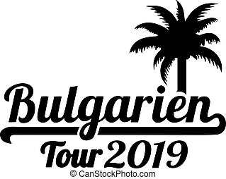 Bulgaria tour 2019 palmtree german