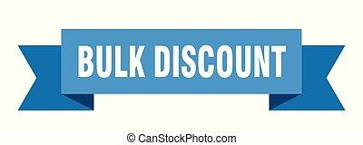 bulk discount ribbon. bulk discount isolated sign. bulk discount banner