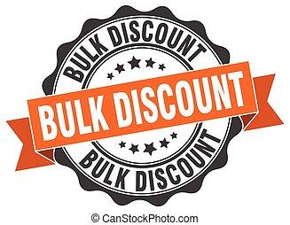 bulk discount stamp. sign. seal
