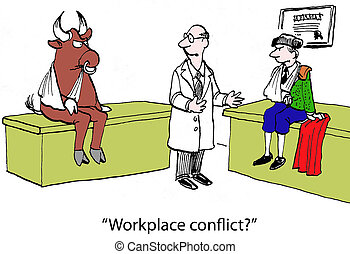 """Bull and matador - """"Workplace conflict?"""""""