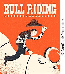 Bull riding poster. Vector American bull riding chempion on red background illustration