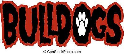 bulldogs - grunge looking bulldogs team design with paw...
