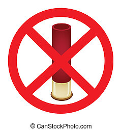 Bullet and The Forbidden Sign on White Background - A Bullet...