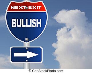 bullish, panneaux signalisations