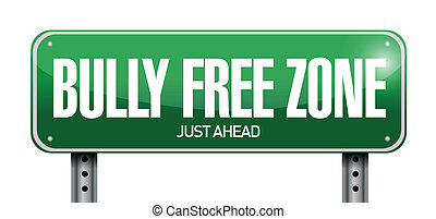 bully free zone road sign illustration design over a white...