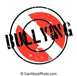 Bullying rubber stamp. Grunge design with dust scratches....