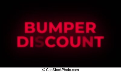 Bumper Discount Text Flickering Display Promotional Loop. - ...