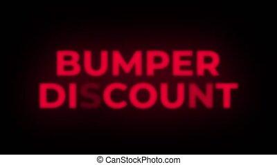 Bumper Discount Text Flickering Display Promotional Loop. -...