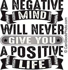 buono, positivo, dare, mai, mente, negativo, volontà, stampa, lei