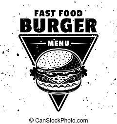 Burger vector monochrome emblem in vintage style
