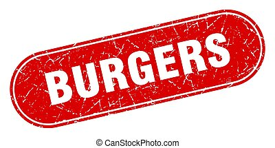 burgers sign. burgers grunge red stamp. Label