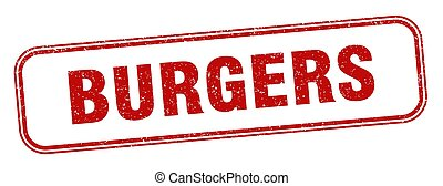 burgers stamp. burgers square grunge sign. label