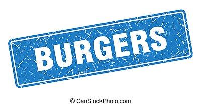 burgers stamp. burgers vintage blue label. Sign