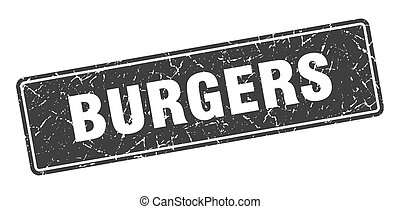 burgers stamp. burgers vintage gray label. Sign