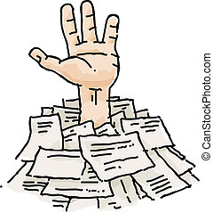 Buried in Paperwork - A cartoon hand reaches out from a pile...