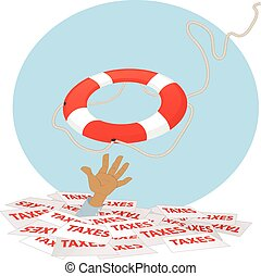 Buried in taxes - A life buoy thrown to a person, drowning...