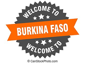 Burkina Faso sign. welcome to Burkina Faso orange sticker