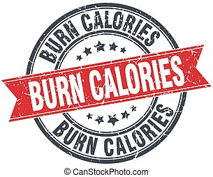 burn calories red round grunge vintage ribbon stamp