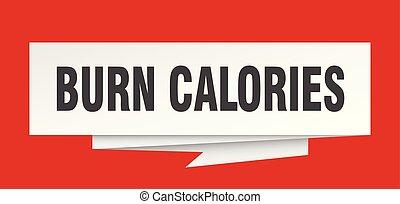 burn calories sign. burn calories paper origami speech...