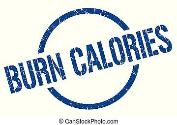 burn calories stamp - burn calories blue round stamp