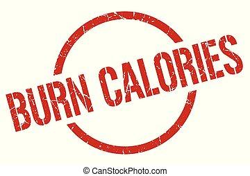 burn calories stamp - burn calories red round stamp