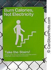 Burn calories, not electricity sign
