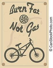 Burn fat not gas - vintage bike poster