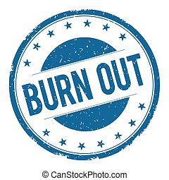BURN OUT stamp sign text word logo blue.