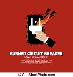 Burned Circuit Breaker. - Hand Switching Burned Circuit...