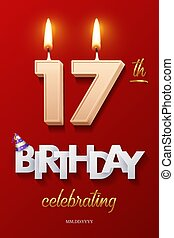 Burning Birthday candle in the form of number 17 figure and Happy Birthday celebrating text with party cane isolated on red background. Vector seventeenth Birthday invitation template