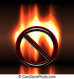 Stop he fire - burning glossy warning black prohibition sign over bright flames vector illustration