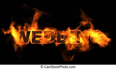 burning wedding word, fire text.