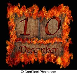 Burning wooden calendar December 10.
