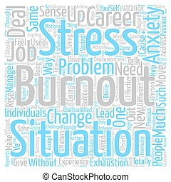Burnout Move On And Rise Up text background word cloud concept
