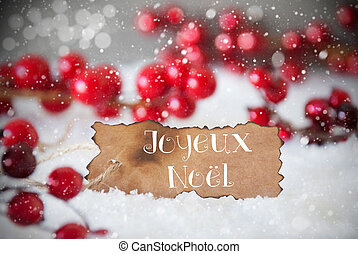 Burnt Label, Snow, Snowflakes, Joyeux Noel Means Merry...