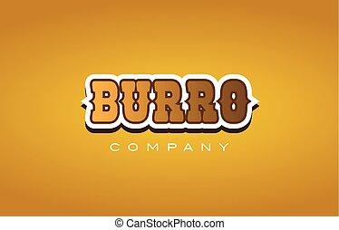 burro western style word text logo design icon company